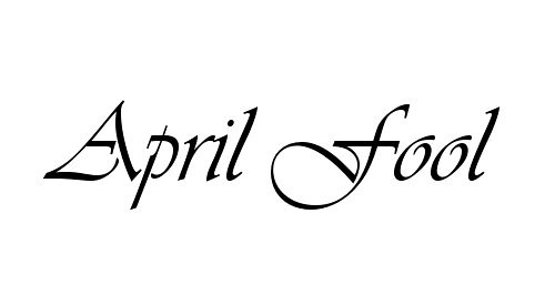 April Fool's: History and Intentions